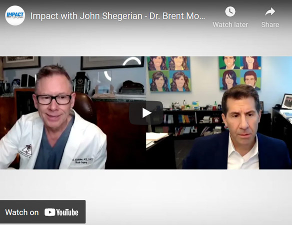 Image of Impact with John Shegerian - Dr. Brent Moelleken Click to See Video